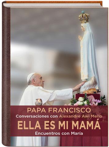 María El Gran Referente Femenino Según El Papa Francisco Alfa Y Omega